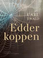 Edderkoppen - Carl Ewald