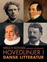 Hovedlinjer i dansk litteratur - Niels V. Kofoed
