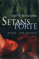 Setans porte - Grete Roulund