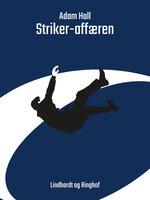 Striker-affæren - Adam Hall