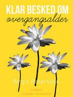 Klar besked om overgangsalder - Birgit Petersson