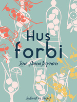 Hus forbi - Lone Diana Jørgensen