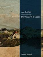 Bakkegårdsmanden - A.J. Gejlager