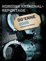 Nordisk Kriminalreportage 2005 - Diverse