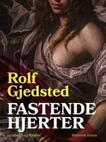 Fastende hjerter - Rolf Gjedsted