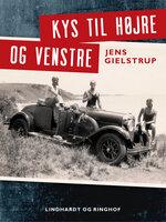 Kys til højre og venstre - Jens Gielstrup