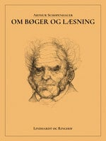 Om Bøger og Læsning - Arthur Schopenhauer