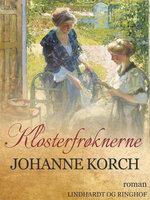 Klosterfrøknerne - Johanne Korch