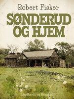 Sønderud og hjem - Robert Fisker