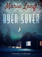 Byen sover - Maria Lang