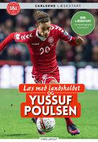 Læs med landsholdet og Yussuf Poulsen - Ole Sønnichsen,Yussuf Poulsen