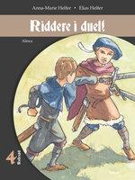 Ridder i duel! - Elias Helfer,Anna-Marie Helfer