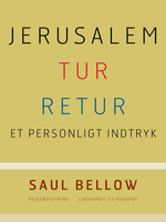 Jerusalem tur-retur - Saul Bellow