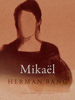 Mikaël - Herman Bang