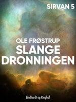 Slangedronningen - Ole Frøstrup