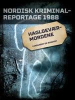 Haglgeværmordene - Diverse forfattere