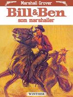 Bill og Ben som marshaller - Marshall Grover
