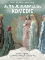 Fortællinger fra Dante Den guddommelige komedie - Ebbe Kløvedal