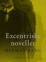 Excentriske noveller - Herman Bang
