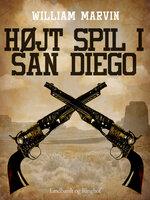 Højt spil i San Diego - William Marvin