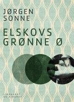 Elskovs grønne ø - Jørgen Sonne
