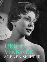 Scenen skifter - Helle Virkner