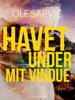 Havet under mit vindue - Ole Sarvig