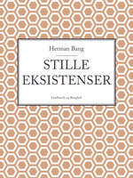 Stille eksistenser - Herman Bang