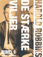 De stærke viljer - bind 1 - Harold Robbins