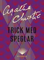 Trick med speglar - Agatha Christie