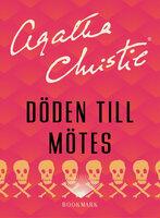 Döden till mötes - Agatha Christie