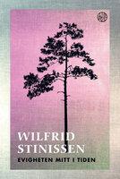 Evigheten mitt i tiden - Wilfrid Stinissen