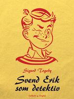 Svend Erik som detektiv - Sigurd Togeby