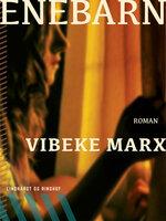 Enebarn - Vibeke Marx