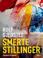 Smertestillinger - Rolf Gjedsted