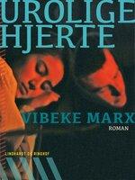 Urolige hjerte - Vibeke Marx