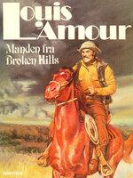 Manden fra Broken Hills - Louis L'Amour