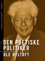 Den poetiske politiker - Ole Hyltoft