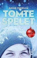 Tomtespelet - Arne Norlin