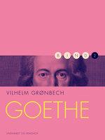Goethe - Vilhelm Grønbech