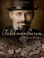 Falskmøntneren - Vilhelm Bergsøe