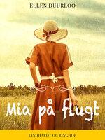 Mia på flugt - Ellen Duurloo