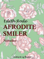 Afrodite smiler - Edith Rode