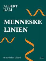 Menneskelinien - Albert Dam