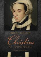 Christine af Lothringen - Børge Janssen