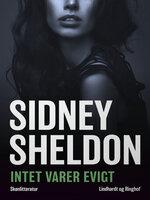 Intet varer evigt - Sidney Sheldon
