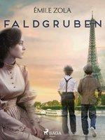 Faldgruben - Émile Zola