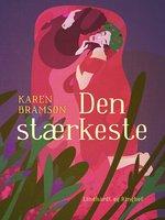 Den stærkeste - Karen Bramson