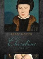 Christine af Milano - Børge Janssen