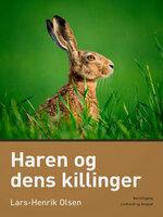 Haren og dens killinger - Lars-Henrik Olsen